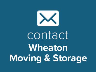 Contact Wheaton Moving & Storage